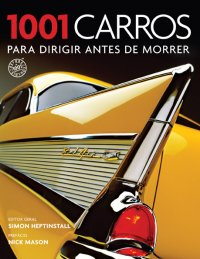 1001_CARROS_PARA_DIRIGIR_ANTES_DE_MORRER