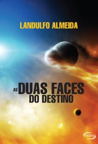AS_DUAS_FACES_DO_DESTINO