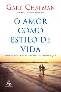 O_AMOR_COMO_ESTILO_DE_VIDA