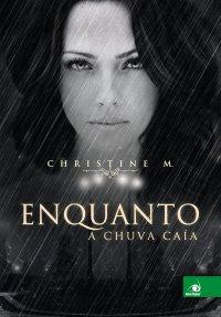 ENQUANTO_A_CHUVA_CAIA