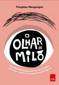 O_OLHAR_DE_MILO
