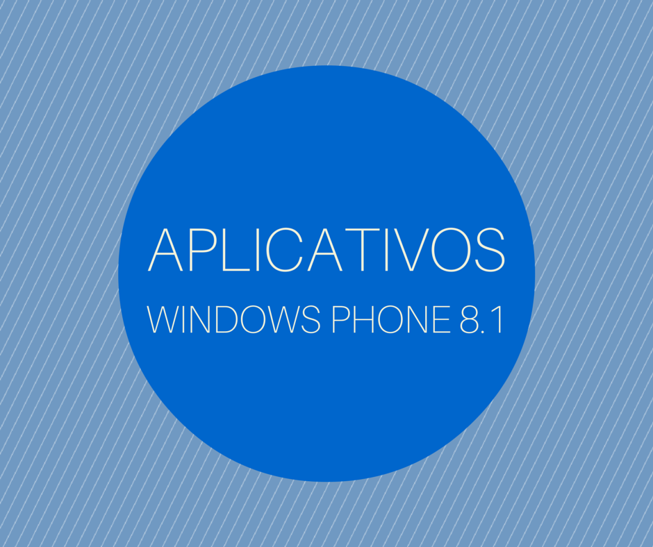 Aplicativos Windows Phone 8.1