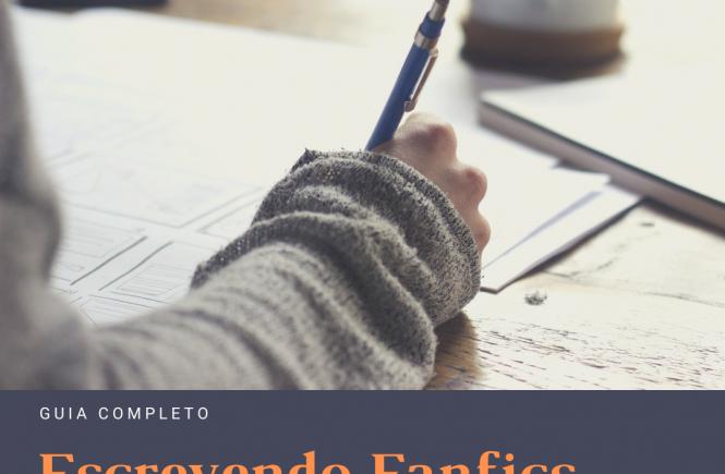 Escrevendo Fanfics