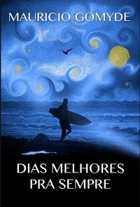 DIAS_MELHORES_PRA_SEMPRE