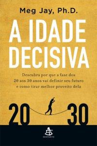 A_IDADE_DECISIVA
