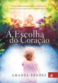 A_ESCOLHA_DO_CORACAO