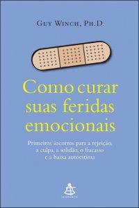 COMO_CURAR_SUAS_FERIDAS_EMOCIONAIS