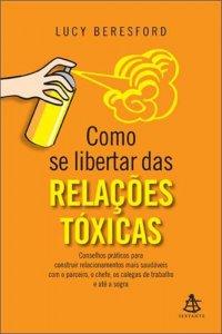 COMO_SE_LIBERTAR_DAS_RELACOES_TOXICAS