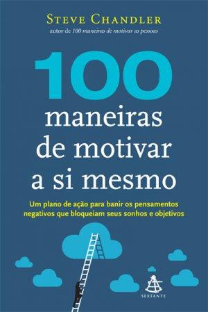 100_MANEIRAS_DE_MOTIVAR_A_SI_MESMO