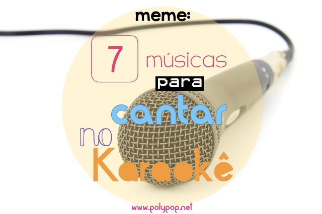 polypop-meme-7-musicas-karaoke
