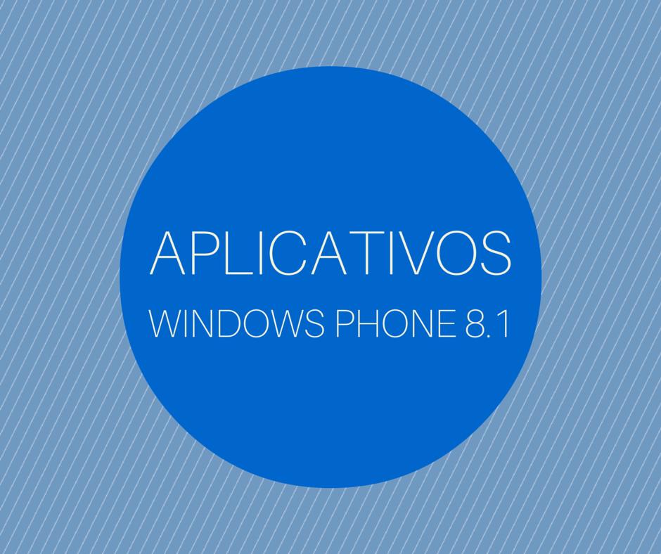 Aplicativos Windows Phone 8.1