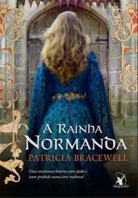 A RAINHA DA NORMANDA