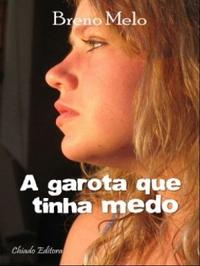 A_GAROTA_QUE_TINHA_MEDO