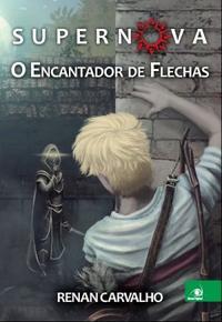 SUPERNOVA__O_ENCANTADOR