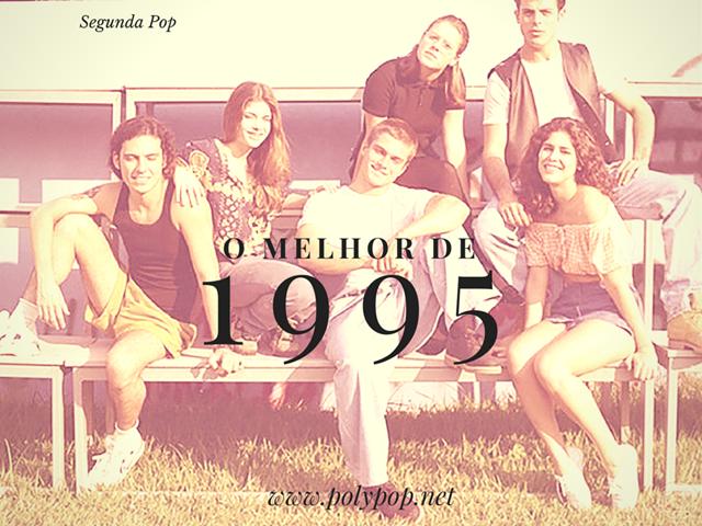o melhor de 1995