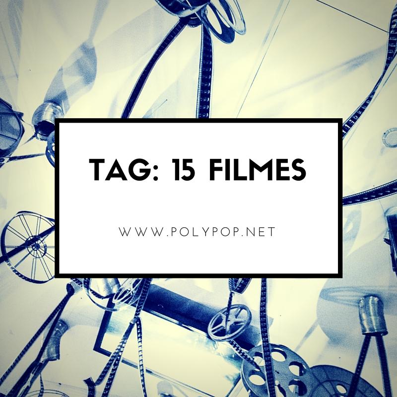 Tag_ 15 Filmes
