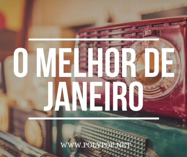 O MELHOR DE JANEIRO