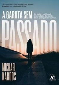 A_GAROTA_SEM_PASSADO