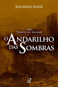 O_ANDARILHO_DAS_SOMBRAS